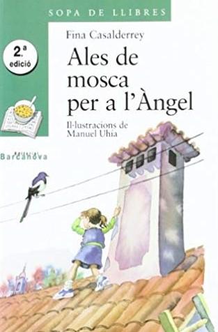 Ales de mosca per a l'Ángel