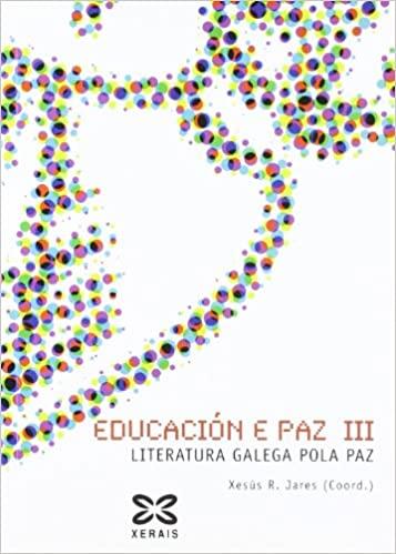 Educación e Paz III-Literatura Galega pola Paz