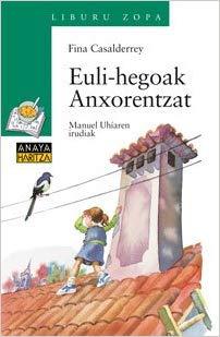 Euli-hegoak Anxorentzat