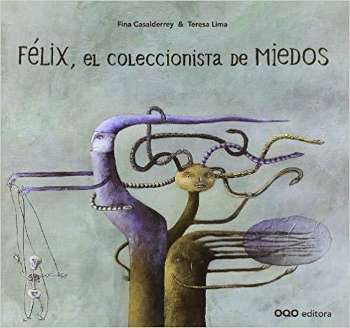 Felix el coleccionista de miedos