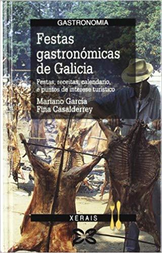 Festas gastronómicas de Galicia