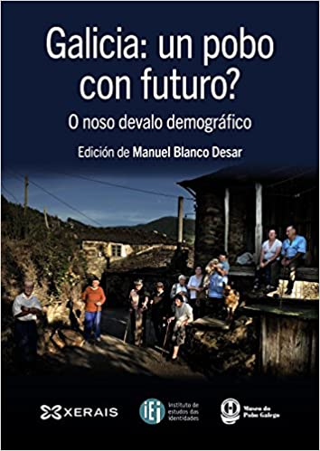 Galicia: Un pobo con futuro?
