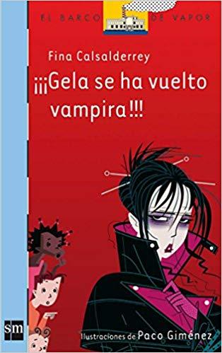 Gela se ha vuelto vampira