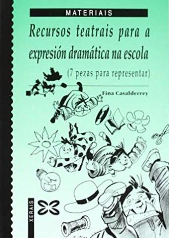 Recursos teatrais para a expresión dramática na escola